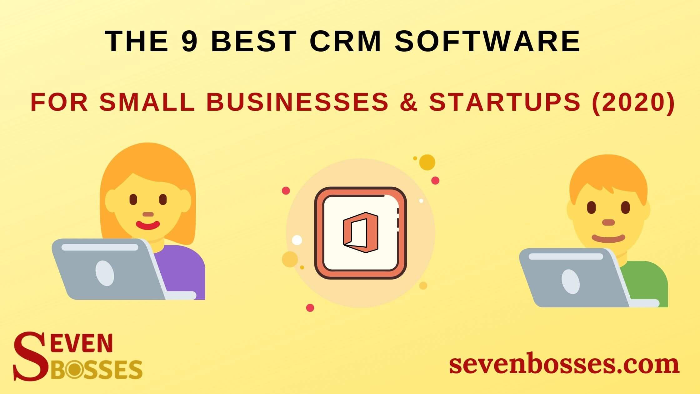 9 best CRM software for small businesses and startups